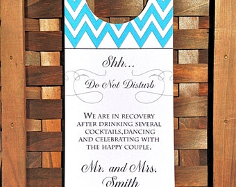 Do Not Disturb -Door Hanger - Hotel Door Hangers -Destination Wedding -Shh- Chevron Print-ANY COLOR