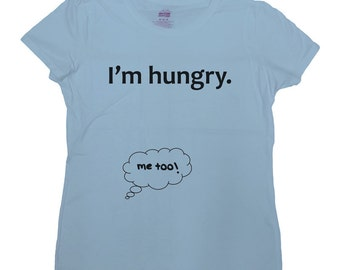 Funny Pregnancy T Shirt Baby Announcement TShirt Maternity Clothing Pregnancy Reveal New Baby Gift For Mother To Be I'm Hungry Tee - SA440