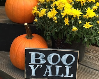 boo y'all, small, halloween, boo, decor, southern, porch, shabby, rustic, wooden, sign, hand painted, distressed, gift, classroom, office