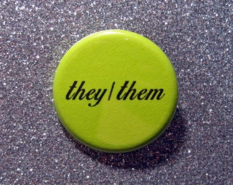 They/them preferred pronouns pin back button or pocket mirror