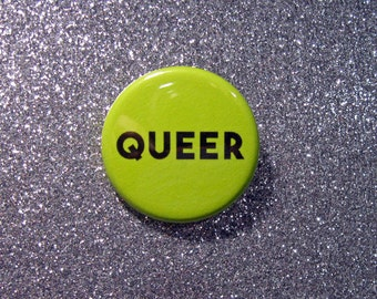 Queer LBGTQ pin back button or pocket mirror