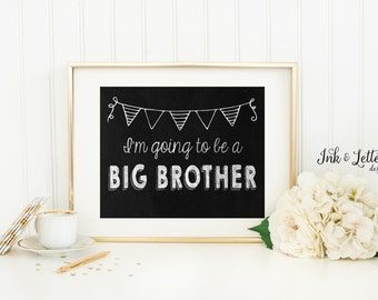 Big Brother Chalkboard Sign - Big Brother Announcement - Pregnancy Announcement -  Instant Download - Printable New Baby Announcement
