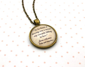 Pride & Prejudice, 'To Be Fond Of Dancing', Jane Austen Quote Necklace or Keychain