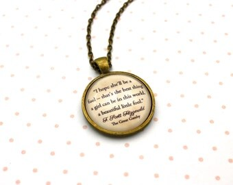 The Great Gatsby, 'A Beautiful Little Fool', F. Scott Fitzgerald Quote Necklace or Keychain