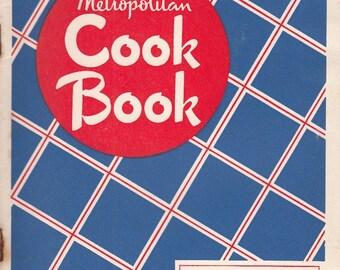 1946 Vintage Cookbook Metropolitan Life Insurance Company Over 200 Recipes