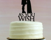 As You Wish - Silhouette Wedding Cake Topper - Inspired by Princess Bride