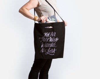 Not All Those Who Wander Are Lost | Black Tote Bag