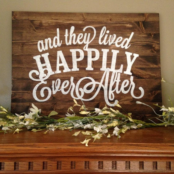 and they lived happily ever after large sign happy ever after