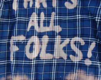 THAT'S ALL FOLKS! Blue Flannel Shirt - bleached