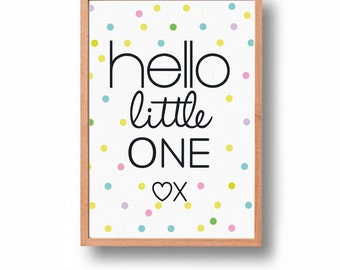 Hello Little One Art Print with Free Aus Shipping!
