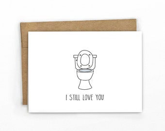Funny Love Card | Anniversary Card | Card For Him ~ I Still Love You!