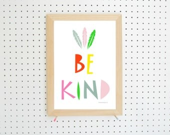 Be Kind Feather Printable Digital Download Pink Blue Green Nursery Art A4