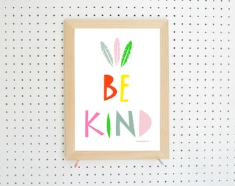 Digital Download Be Kind Feather Printable Art A4