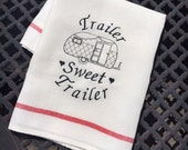 Camper Travel Trailer Towel, Hangs on Oven, Black Red, Mobile Home Quotes, Sweet Trailer Park, Camper Quote Sign, Camping, RV Pop Up