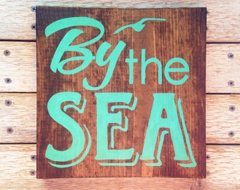 By the Sea sign hand painted on reclaimed wood