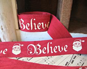 "Rustic Christmas ""Believe"" Santa Cotton Twill Ribbon"