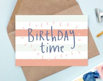 Birthday Time! A6 Illustrated Birthday Card