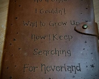 Searching For Neverland Leather Journal