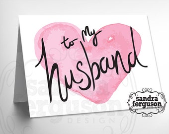 "5X7 Printable ""To My Husband"" Card 
