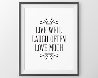 Live Love Laugh, Live Well Laugh Often Love Much Inspirational live laugh Love Wall Decor Bedroom Decor Typographic Print Living Room Decor