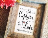 help us capture the love wedding hashtag sign (Stylish) (Frame NOT included)  hashtag wedding sign