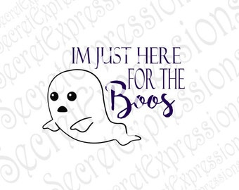 I'm Just Here for the Boos Svg, Halloween Wine Glass Svg, Halloween Svg, Digital Cutting File DXF JPEG Svg Cricut Svg Silhouette Print File