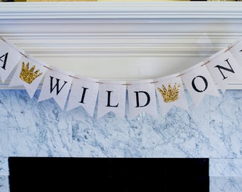 A Wild One Banner, Wild One Burlap Banner,  Wild One Sign, Wild 1, 1st Birthday Party, Inspired by Where the Wild Things Are, B084