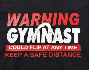 Gymnastics Shirt/Gymnastics Gift/Gymnast Gifts/Warning I'm a Gymnast/Girls Gymnastics/Cute Gymnastics Birthday Gift/Shirts Tees T-shirt