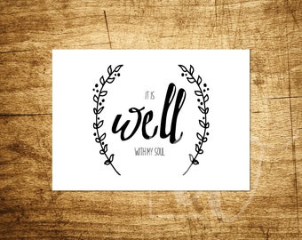 "It Is Well With My Soul - Hymn - Inspirational Design - 5x7"" Digital Print - Customizable - Instant Download Printable Art"