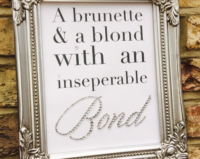 Friends Bond Quote crystal framed print, great gift for Birthdays or Christmas, Sparkle, ShabbyChic, Custom prints can personalise
