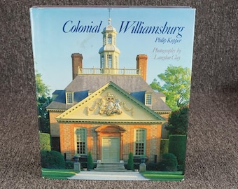 Colonial Williamsburg By Philip Kopper