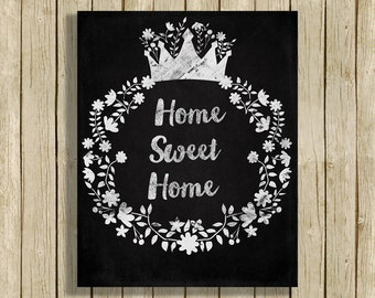 Home Sweet Home Printable Wall Art Quote Chalkboard Black And White Instant Download 8 X 10