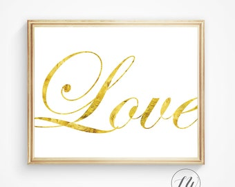 Gold foil, Gold print, Love print, love, wall quote digital quote, love print, romantic art, typography art home decor, love sign, wall art.