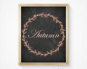 Fall print, fall sign, seasonal decor, autumn print, autumn art, chalkboard print, autumn quote, autumn chalkboard, fall decor, fall prints