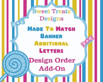 Additional Made to Match Banner Letters
