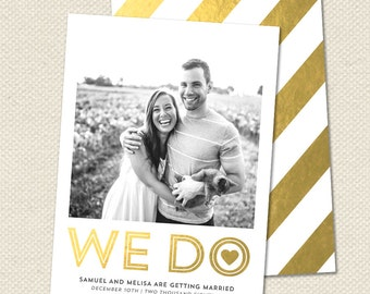 We Do / Save The Date Wedding Announcement
