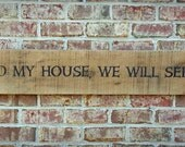 """Oversized Barnwood Sign / As for me and my house../ 72"""""""