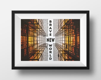 Brave new world, Original Art Print, Poster Wall Art, High Quality Print, Wall Decor, Aldous Huxley