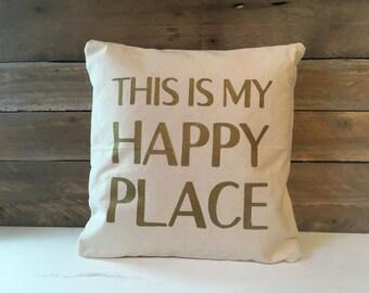 This Is My Happy Place Pillow, Cotton Canvas Pillow, Decorative Pillow, Home Decor