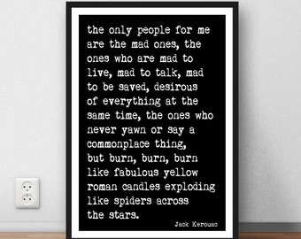 """Jack Kerouac quote  """"The only people for me are the mad ones"""" inspirational quote. Beat Generation. Digital Download"""