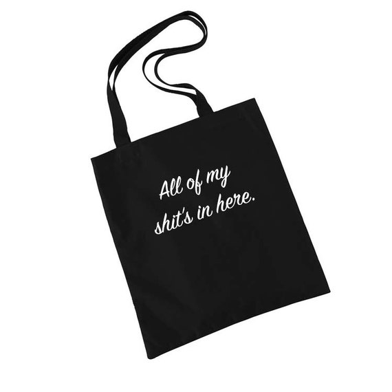 All of my shit's in here Tote Bag, Gift Bags, Canvas Tote Bag, Funny, Birthday Gifts for Her, Funny Gifts for Friends, Gym Bag, Book Bag