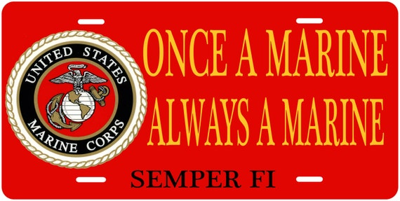 items similar to marine corp license plate  once a marine