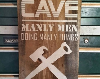 Man Cave sign-manly men doing manly things-personalize- rustic