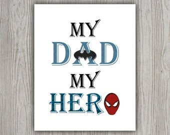 Father Birthday Gift, Spiderman, First Fathers Day Baby Daddy And Son, Fathers Day Print Fathers Day New Dad Gift Batman Gift My Dad My Hero