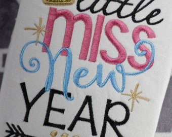 Little Miss New Year Shirt New Year's Holiday Embroidery Applique