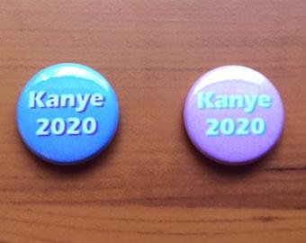 "Kanye 2020 1"" Pinback Button"