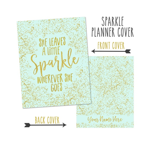Personalized Planner Cover:  She Leaves A Little Sparkle... Cover only or Cover Set - Many Planner Sizes Available!