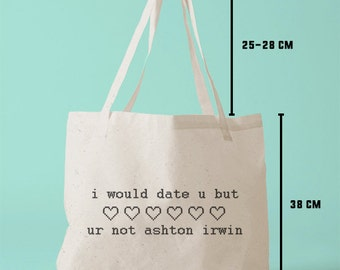 TBAG-I-662 - i would date u but ur not ashton irwin - Pixel Heart - Printed Tote Bag Canvas - by HeartOnMyFingers