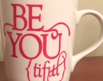 Beautiful-BeYoutiful-16 oz Mug-Great Gift for Friend, Sister, Mother-Other Colors Available-Gift Wrapping Included