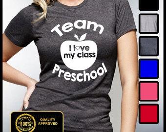 Team Preschool Tshirt, I love my Class T-shirt, Kindergarten, Pre-K, Teachers, I love School